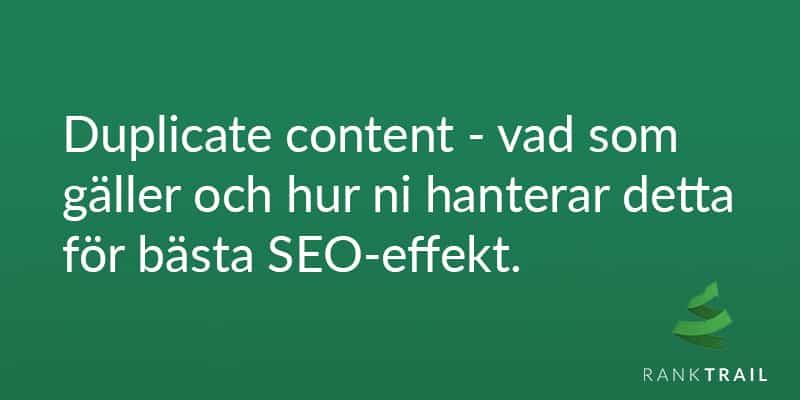 Duplicate content SEO – allt ni måste veta (2019)