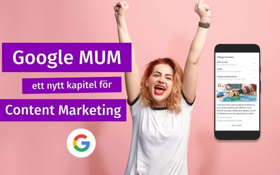 Google MUM öppnar upp för nya möjligheter inom Content Marketing