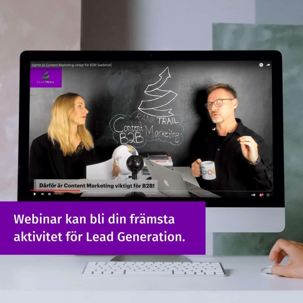 Webinar med anmälningsformulär är en bra metod vid Lead Generation.