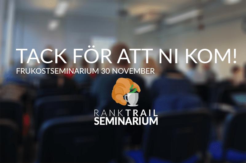 Tack för ni kom och lyssnade på frukostseminariet 30/11 i Malmö